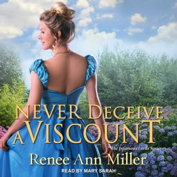 Never Deceive a Viscount audiobook by Renee Ann Miller