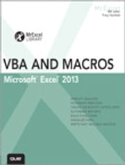 Excel 2013 VBA and Macros ebook by Bill Jelen,Tracy Syrstad