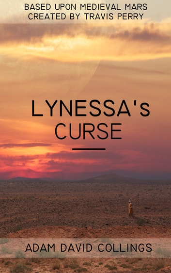 Lynessa's Curse ebook by Adam David Collings