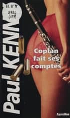 Paul Kenny : Coplan fait ses comptes ebook by Paul Kenny