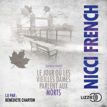 Sombre mardi audiobook by Nicci FRENCH