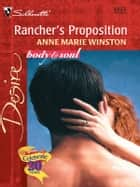 Rancher's Proposition ebook by Anne Marie Winston