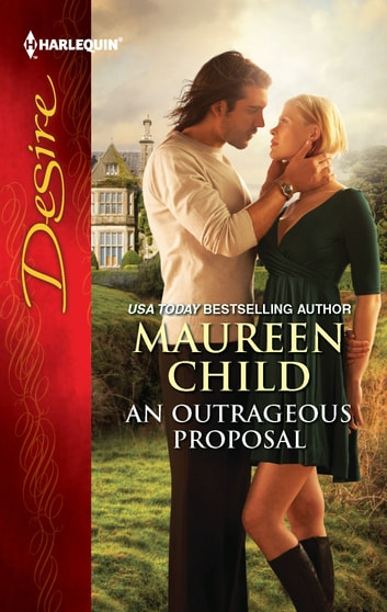 An Outrageous Proposal ebook by Maureen Child