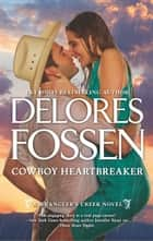 Cowboy Heartbreaker eBook by Delores Fossen