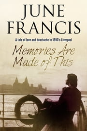 Memories Are Made of This ebook by June Francis
