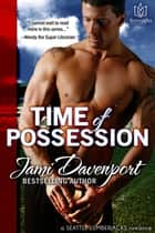 Time of Possession ebook by Cedrona Enterprises