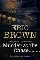 Murder at the Chase ebook by Eric Brown