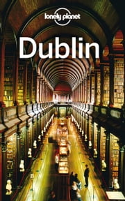 Lonely Planet Dublin ebook by Lonely Planet,Fionn Davenport