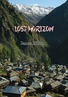 Lost Horizon [Trilogy Edition] 電子書 by James Hilton