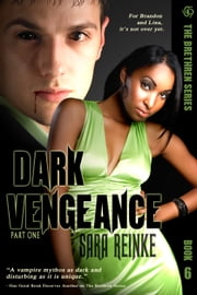 DARK VENGEANCE, Part One ebook by Sara Reinke