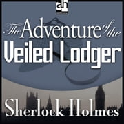 The Adventure of the Veiled Lodger audiobook by Arthur Conan Doyle