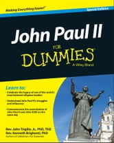 John Paul II For Dummies, Special Edition ebook by Rev. John Trigilio Jr.,Rev. Kenneth Brighenti,Rev. Jonathan Toborowsky