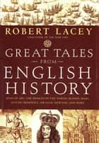 Great Tales from English History (Book 2) ebook by Robert Lacey