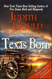 Texas Born (The LoveMakers Trilogy) ebook by Judith Gould