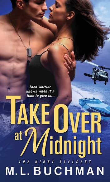 Take Over at Midnight ebook by M. L. Buchman