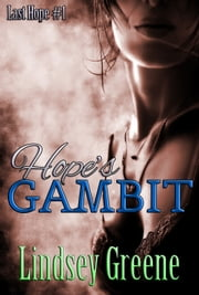 Hope's Gambit ebook by Lindsey Greene