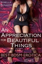 An Appreciation for Beautiful Things ebooks by Giselle Renarde