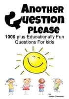 Another Question Please ebook by James Charneski
