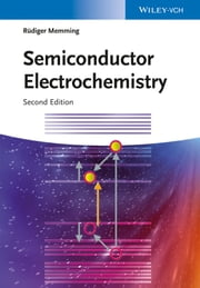 Semiconductor Electrochemistry ebook by Rüdiger Memming