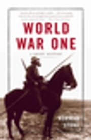 World War One - A Short History ebook by Norman Stone