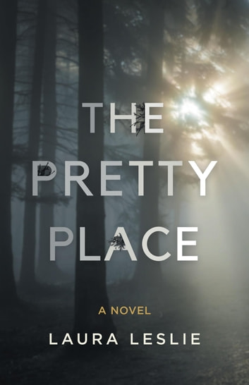 The Pretty Place ebook by Laura Leslie,Caroline Kaiser