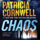 Chaos - A Scarpetta Novel audiobook by Patricia Cornwell