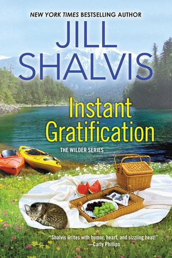 Instant Gratification ebook by Jill Shalvis