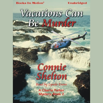 Vacations Can Be Murder audiobook by Connie Shelton