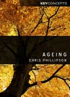 Ageing ebook by Christopher Phillipson