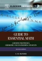 Guide to Essential Math ebook by Sy M. Blinder
