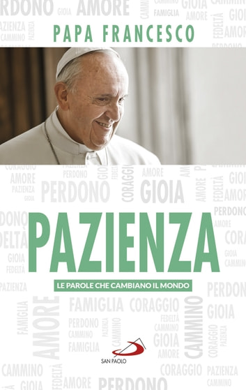 Pazienza ebook by Jorge Bergoglio (Papa Francesco)