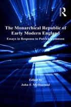 The Monarchical Republic of Early Modern England ebook by John F. McDiarmid