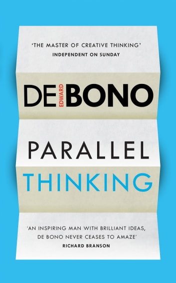 Parallel Thinking ebook by Edward de Bono