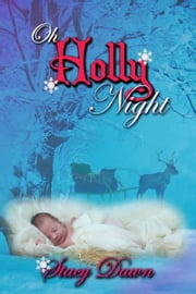 Oh Holly Night 電子書 by Stacy  Dawn