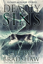 Deadly Sins: Sloth ebook by Cheryl Bradshaw