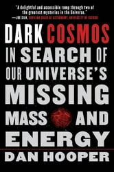 Dark Cosmos ebook by Dan Hooper
