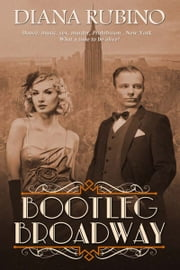 Bootleg Broadway ebook by Diana  Rubino