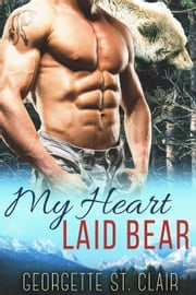 My Heart Laid Bear - Blue Moon Junction ebook by Georgette St. Clair