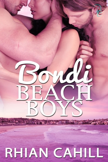 Bondi Beach Boys ebook by Rhian Cahill
