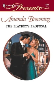 The Playboy's Proposal ebook by Amanda Browning