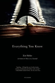 Everything You Know - A Novel ebook by Zoë Heller