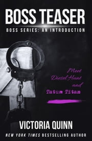 Boss Teaser ebook by Victoria Quinn