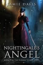 The Nightingale's Angel ebook by Jamie Davis