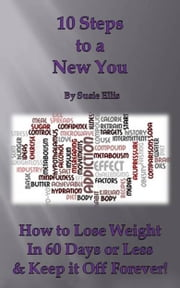 10 Steps to a New You ebook by Susie Ellis