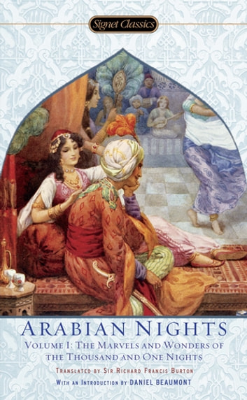 The Arabian Nights, Volume I - The Marvels and Wonders of The Thousand and One Nights eBook by Jack Zipes,Anonymous