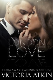 London Love ebook by Victoria Atkin