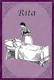 Rita ebook by Laura E. Richards,Ethelred B. Barry (Illustrator)
