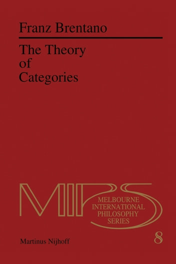 The Theory of Categories ebook by F.C. Brentano