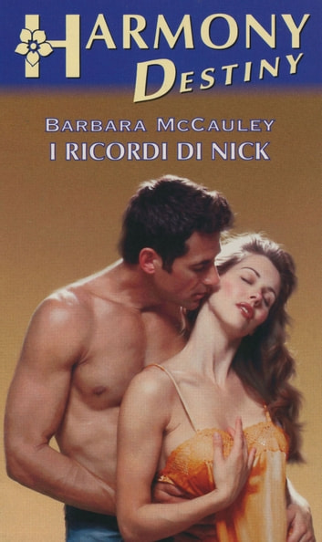 I ricordi di Nick ebook by Barbara Mccauley