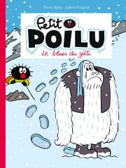 Petit Poilu - Tome 16 - Le Blues du Yéti ebook by Céline raipont